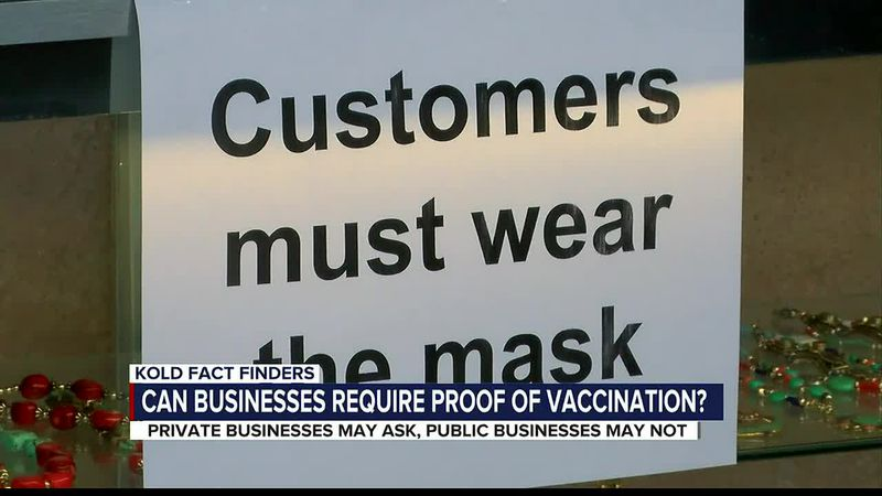 KOLD Fact Finders: Can businesses require proof of vaccination?