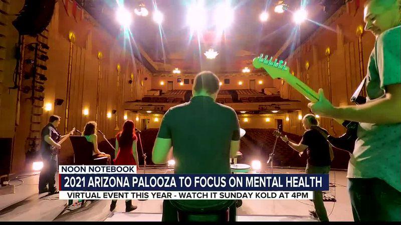 KOLD Noon Notebook: 2021 Arizona Palooza to focus on mental health