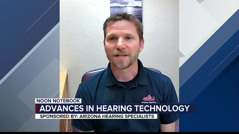 KOLD Noon Notebook: Advances in hearing technology