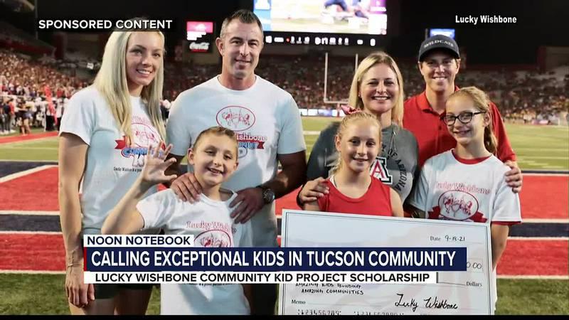 KOLD Noon Notebook: Lucky Wishbone Community Kid scholarship