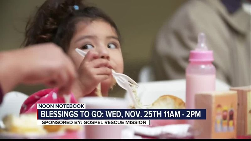 KOLD Noon Notebook: Blessings to go