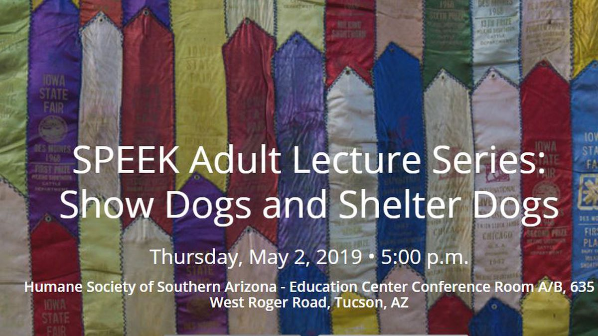 SPEEK lecture series (Source: Humane Society of Southern Arizona)