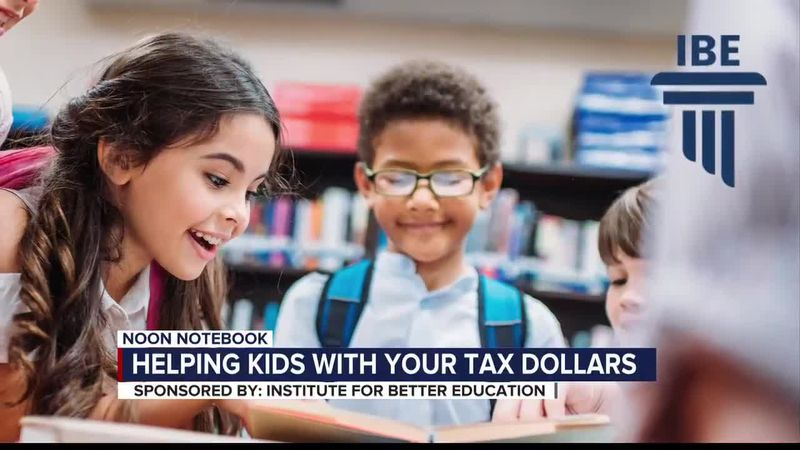 KOLD Noon Notebook: Helping kids with your tax dollars