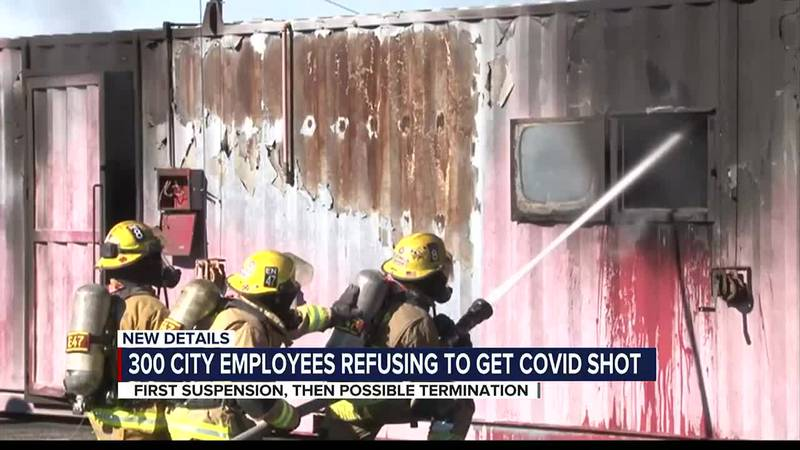 300 city employees refusing to get COVID shot